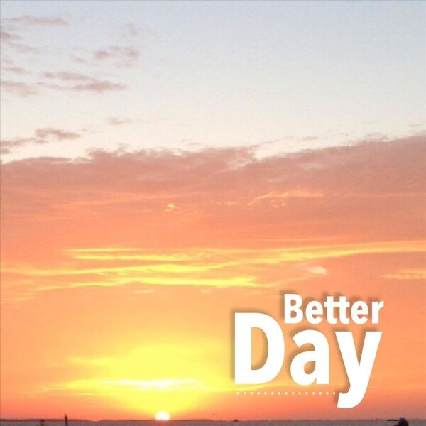 Cover art for Better Day